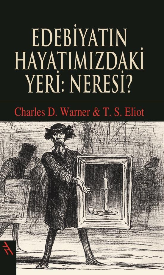 Edebiyatın Hayatımızdaki Yeri: Neresi?