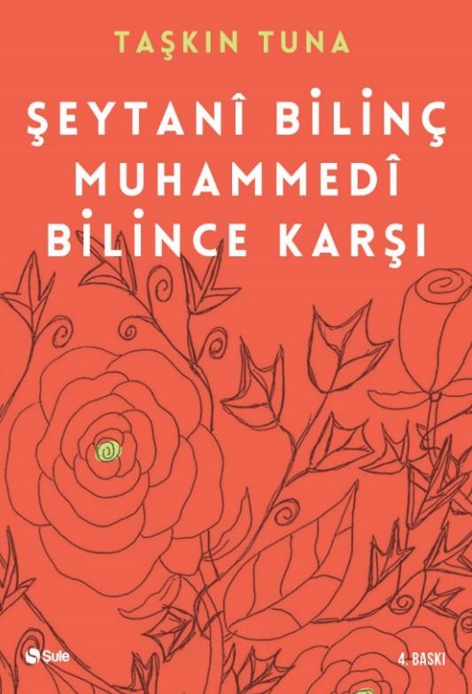 Şeytani Bilinç Muhammedi Bilince Karşı