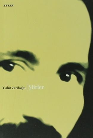 Şiirler - Cahit Zarifoğlu