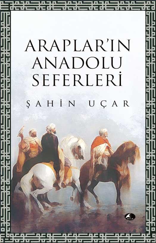 Arapları'ın Anadolu Seferleri